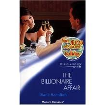 The Billionaire Affair (Mills & Boon Modern) by Diana Hamilton (2001-09-07)