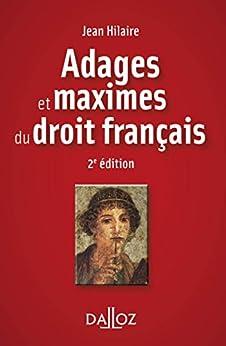 Adages et maximes du droit français (À savoir)