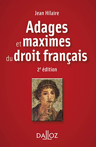Adages et maximes du droit français - 2e éd.