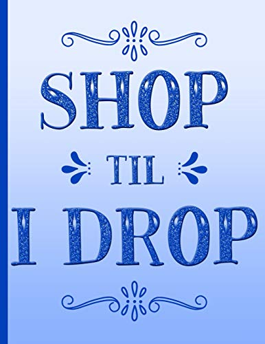 Shopping Notebook ~ Shop Til I Drop List of Gift Purchases