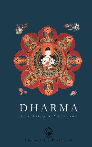 Dharma: Una Liturgia Mahayana