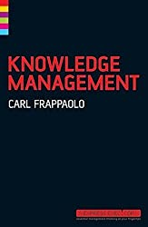 Knowledge Management by Carl Frappaolo (2006-03-10)