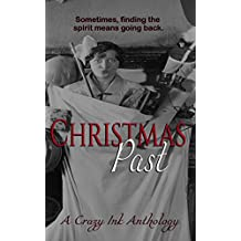 Christmas Past: A Crazy Ink Anthology