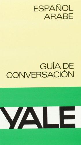 Español-Arabe -Yale (Yale Guias) por Aa.Vv.