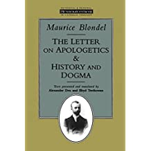 The Letter on Apologetics & History and Dogma (Ressourcement: Retrieval & Renewal in Catholic Thought) by Maurice Blondel (1995-01-01)