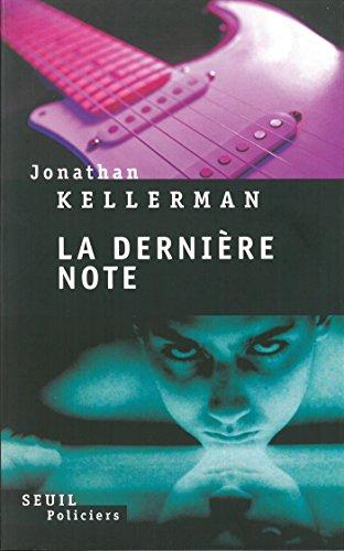 La dernière Note (Seuil Policiers) par Jonathan Kellerman