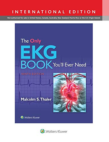 The Only EKG Book You'll Ever Need, International Edition