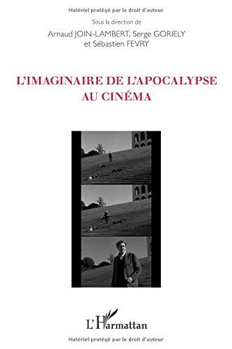Imaginaire de l'Apocalypse au Cinema