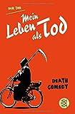Mein Leben als Tod: Death Comedy