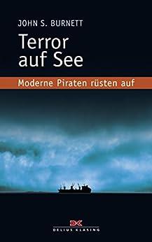 Terror auf See: Moderne Piraten rüsten auf