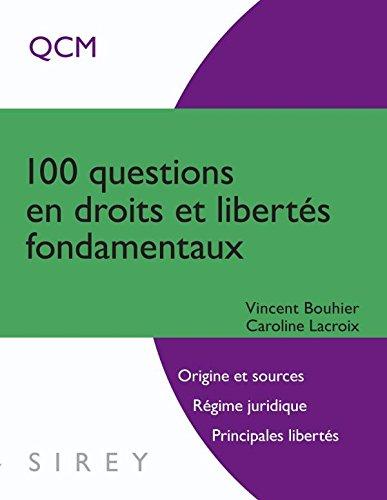 Descargar Libro 100 questions en droits et libertés fondamentaux de Vincent Bouhier
