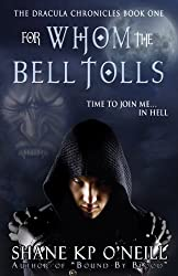 The Dracula Chronicles: For Whom The Bell Tolls