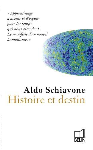Histoire et destin par Aldo Schiavone