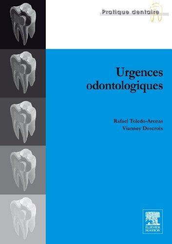 Urgences odontologiques de Rafael Toledo-Arenas (3 novembre 2010) Broché