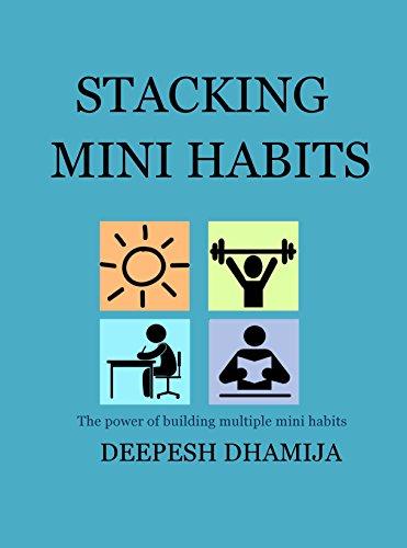 stacking-mini-habits-the-power-of-building-multiple-mini-habits