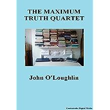 The Maximum Truth Quartet (English Edition)
