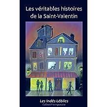 Les véritables histoires de la Saint-Valentin (Les Indés Lébiles t. 1)