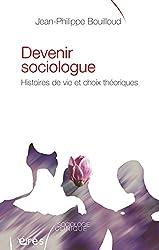 Devenir sociologue (Sociologie clinique)