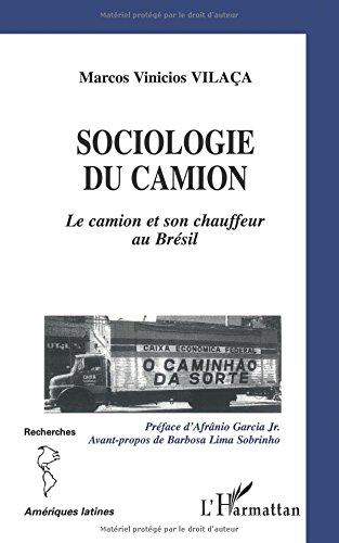 Sociologie du camion par Marcos Vinicios Vilaca