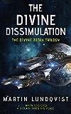 The Divine Dissimulation by Martin Lundqvist