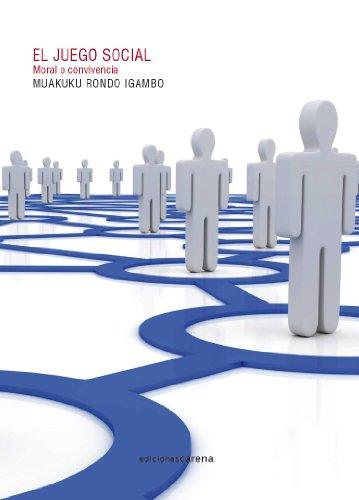 El juego social: Moral o convivencia