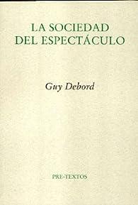 La sociedad del espectáculo par Guy Debord