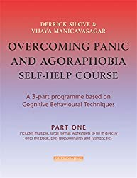 Overcoming Panic and Agoraphobia Self-Help Course in 3 vols: A 3-part Programme Based on Cognitive Behavioural Techniques (Overcoming: Three-volume courses)