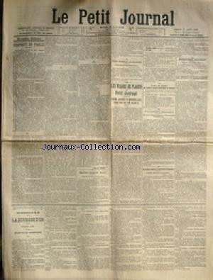 PETIT JOURNAL (LE) [No 14834] du 08/08/1903 - CHAPEAUX DE PAILLE - MAITRE NAGEUR NOYE A CHATEAUDUN - LOREILLE - ACCIDENT MORTEL A BORD DU CAIMAN - LA COMMISSION ROGATOIRE DE M. GANEVAL JUGE - M. ET MME FAIR - MM. MASSE ET MORANE - A LA FRONTIERE MAROCAINE - LE DROIT D'EXCLUSION - LE CARDINAL SARTO ET LEON XIII