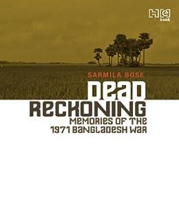 Dead Reckoning By Sarmila Bose Ebook