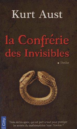 La confrérie des invisibles par Kurt Aust