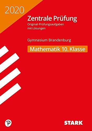 STARK Zentrale Prüfung 2020 - Mathematik 10. Klasse - Brandenburg
