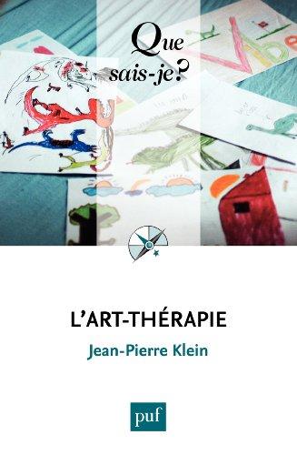 L'art-thérapie: « Que sais-je ? » n° 3137