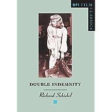 Double Indemnity (BFI Film Classics)