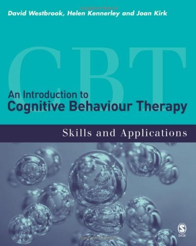 An Introduction to Cognitive Behaviour Therapy: Skills and Applications: Written by David Westbrook, 2007 Edition, Publisher: SAGE Publications Ltd [Paperback]