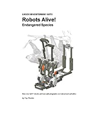 Robots Alive! Endangered Species (Lego Mindstorms NXT) (English Edition)