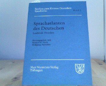 Sprachatlanten des Deutschen: laufende Projekte (Studien Zum Kleinen Deutschen Sprachatlas)