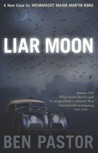 Liar Moon (Martin Bora) di Ben Pastor