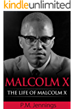 Malcolm X - The Life of Malcolm X