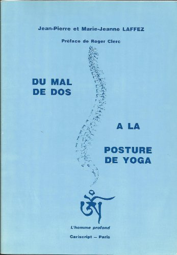 Du mal de dos à la posture de yoga