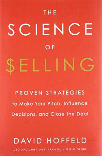 the Science of Selling par David Hoffeld