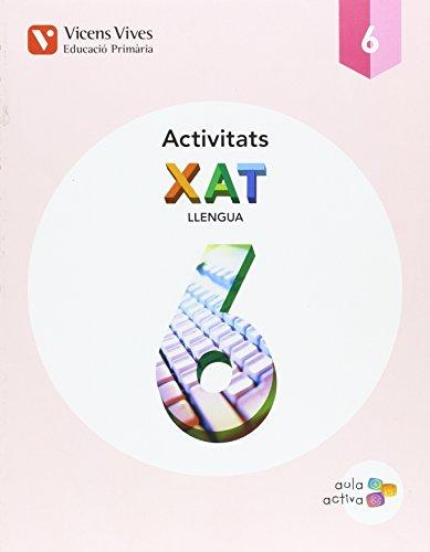 XAT 6 ACTIVITATS (AULA ACTIVA): 000001 - 9788468228129