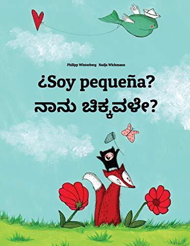 ¿Soy pequeña? Nanu sannavale?: Libro infantil ilustrado español-canarés (Edición bilingüe) por Philipp Winterberg