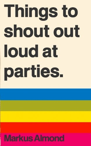 things-to-shout-out-loud-at-parties