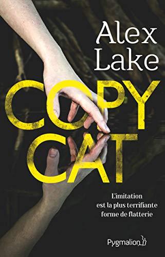 Copycat (Policier) par Alex Lake