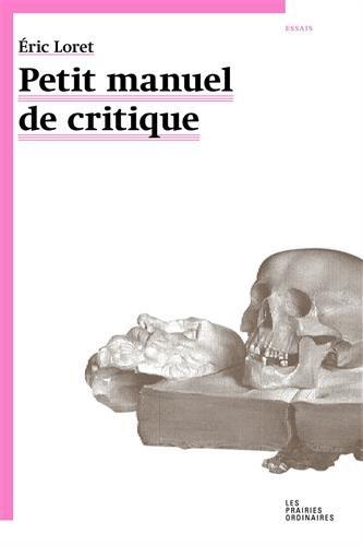 Petit manuel critique
