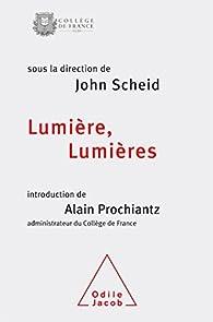 Lumières,lumière par John Scheid