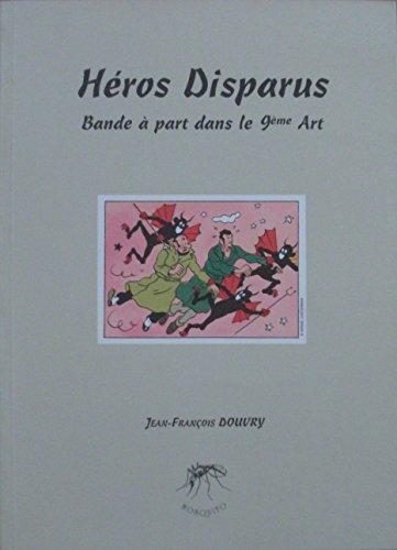 Héros disparus : Bande à part dans le 9ème art (Mosquito)