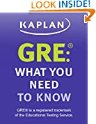 #8: GRE: What You Need to Know: An Introduction to the GRE Revised General Test (Kaplan Test Prep)