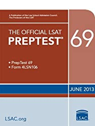 The Official LSAT PrepTest 69: June 2013 LSAT (The Official LSAT PrepTests)
