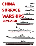 China Surface Warships: 2019 - 2020 - Luis Ayala